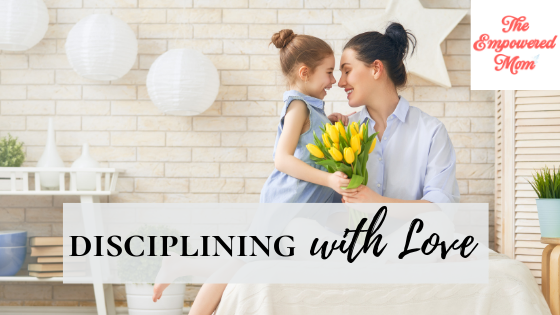 Disciplining with Love {Launch Week Giveaway Day #2}