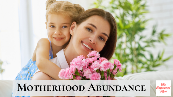 Motherhood Abundance