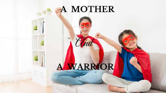 A Mother and A Warrior