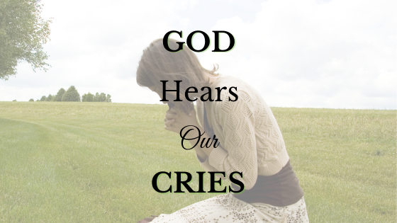 God Hears Our Cries