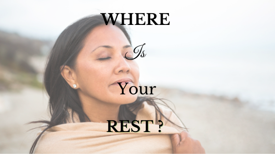 Where is Your Rest?